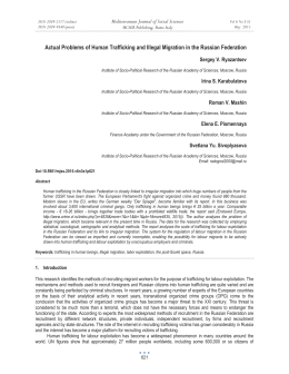 Actual Problems of Human Trafficking and Illegal Migration in the... Mediterranean Journal of Social Sciences Sergey V. Ryazantsev MCSER Publishing, Rome-Italy