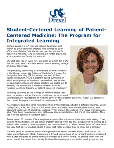 Student-Centered Learning of Patient- Centered Medicine: The Program for Integrated Learning