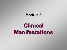 Clinical Manifestations Module 3