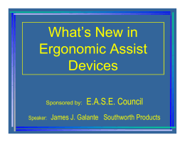 What's New in Ergonomic Assist Devices E.A.S.E. Council