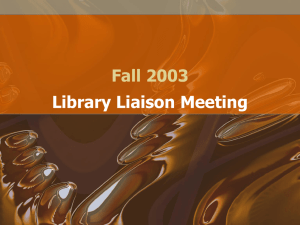 Fall 2003 Library Liaison Meeting