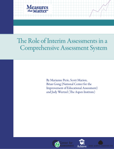 The Role of Interim Assessments in a Comprehensive Assessment System