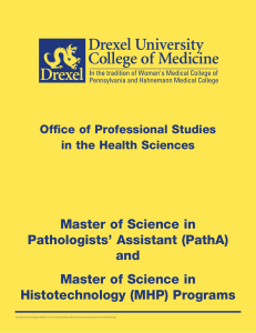 Master of Science in Pathologists' Assistant (PathA) and Histotechnology (MHP) Programs