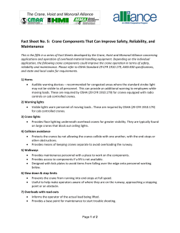 Fact Sheet No. 5:  Crane Components That Can Improve Safety, Reliability, and  Maintenance  The Crane, Hoist and Monorail Alliance