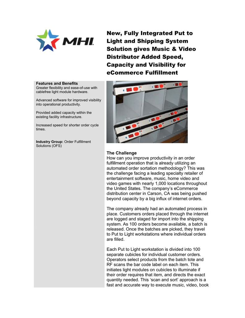 New, Fully Integrated Put to Light and Shipping System