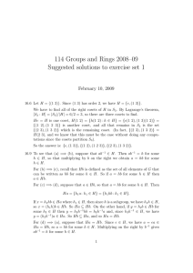 114 Groups and Rings 2008–09 Suggested solutions to exercise set 1
