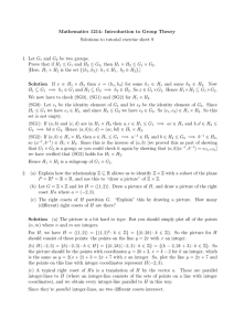 Mathematics 1214: Introduction to Group Theory 1. Let G and G