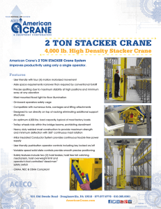 2 TON STACKER CRANE 4 000 lb High Density Stacker Crane