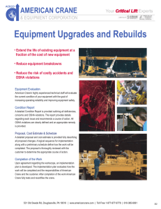 Equipment Upgrades and Rebuilds AMERICAN CRANE  & EQUIPMENT CORPORATION