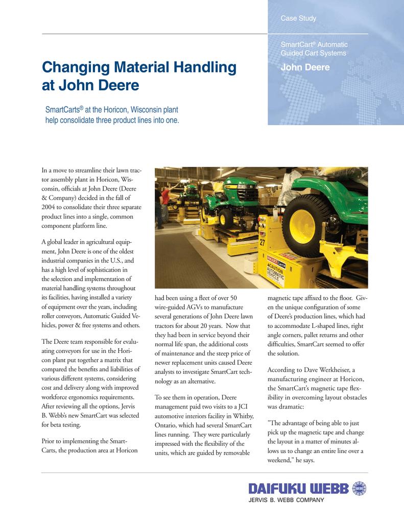 Changing Material Handling at John Deere John Deere SmartCarts