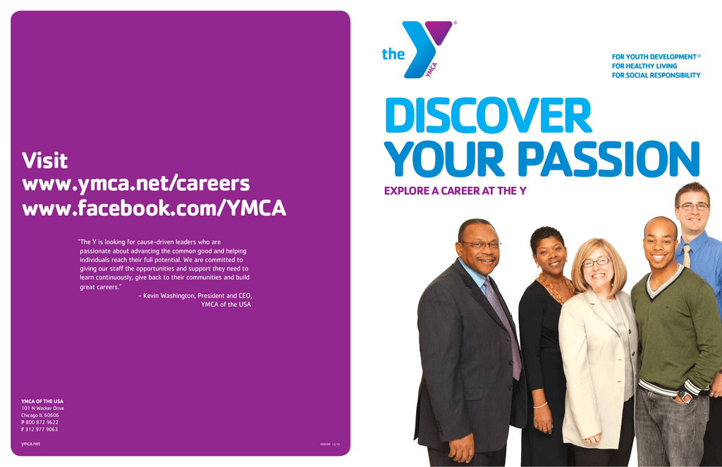 DISCOVER YOUR PASSION Visit www ymca net/careers