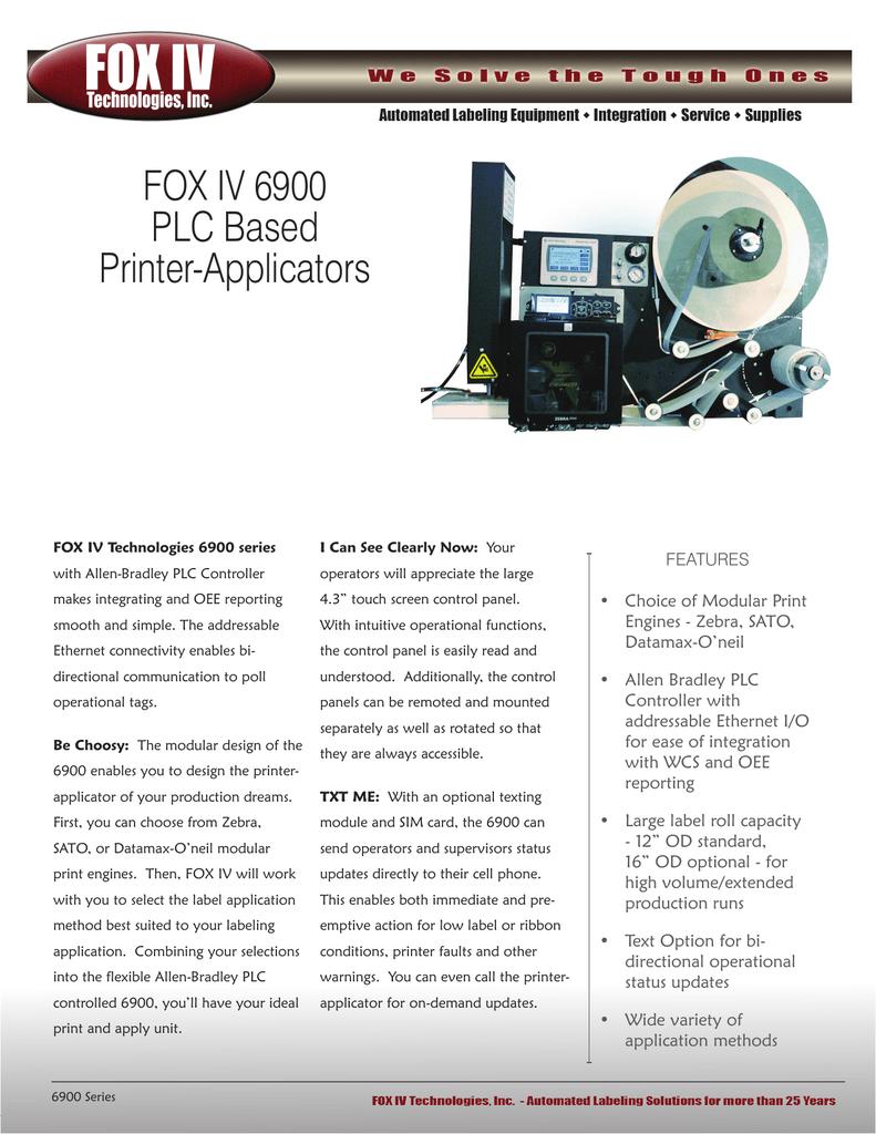 FOX IV 6900 PLC Based Printer-Applicators FEATURES