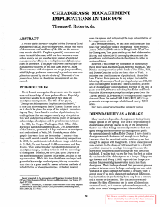 CHEATGRASS:  MANAGEMENT IMPLICATIONS IN THE 90'S Thomas C. Roberts, Jr. ABSTRACT