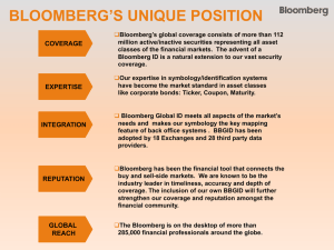 BLOOMBERG'S UNIQUE POSITION
