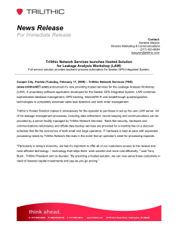 News Release  For Immediate Release Trilithic Network Services launches Hosted Solution