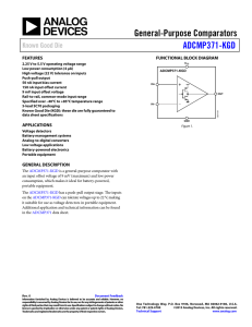 General-Purpose Comparators ADCMP371-KGD Known Good Die FEATURES