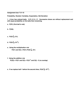Assignment due 7-21-10 Probability, Random Variables, Expectation, Std Deviation