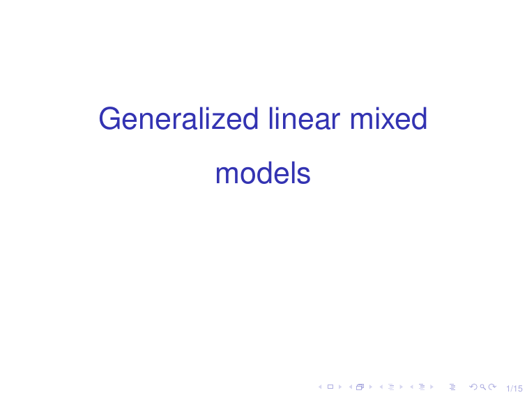 Generalized linear mixed models 1/15