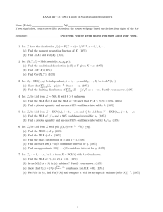 EXAM III—-STT861 Theory of Statistics and Probability I Name (Print): A#