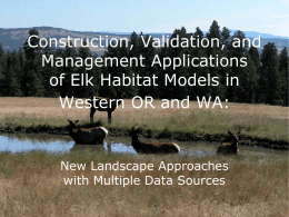 Construction, Validation, and Management Applications of Elk Habitat Models in