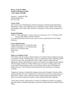 History 2210-30, Offline World Civilizations to 1600 Taft College, Fall 2008