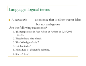 Language: logical terms a sentence that is either true or false, statement