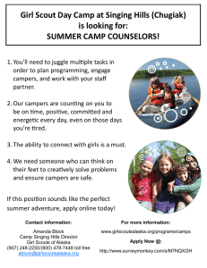 Girl Scout Day Camp at Singing Hills (Chugiak) is looking for:
