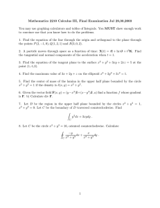 Mathematics 2210 Calculus III, Final Examination Jul 29,30,2003