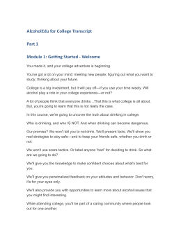 AlcoholEdu for College Transcript Part 1 Module 1: Getting Started - Welcome