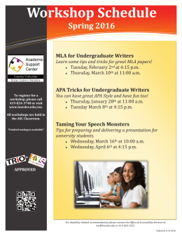 Workshop Schedule Spring 2016 MLA for Undergraduate Writers