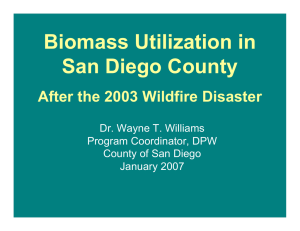 Biomass Utilization in San Diego County After the 2003 Wildfire Disaster
