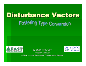 Disturbance Vectors by Bryan Petit, CUF Program Manager USDA, Natural Resources Conservation Service