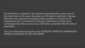The information contained in this document represents the current view... Microsoft Corp on the issues discussed as of the date...