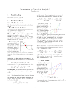 Introduction to Numerical Analysis I Handout 4 1 Root finding