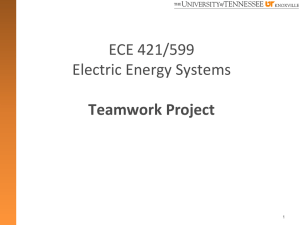 ECE 421/599 Electric Energy Systems  Teamwork Project