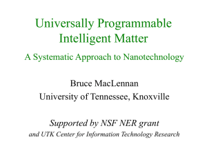 Universally Programmable Intelligent Matter A Systematic Approach to Nanotechnology Bruce MacLennan