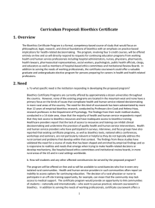 Curriculum Proposal: Bioethics Certificate 1. Overview