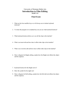 Introduction to Film Editing Final Exam University of Montana-Media Arts