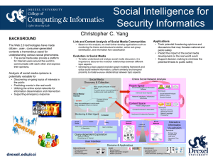Social Intelligence for Security Informatics  Christopher C. Yang
