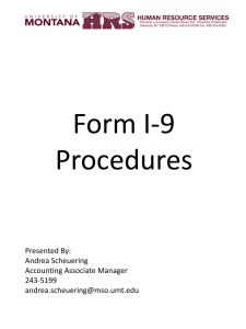 Form I-9 Procedures Presented By: Andrea Scheuering