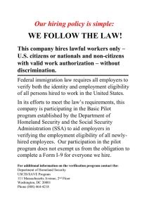WE FOLLOW THE LAW! Our hiring policy is simple: