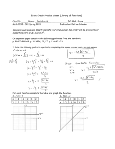 Extra Credit Problem Sheet (Library of Functions) Name: