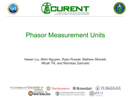 Phasor Measurement Units Hesen Liu, Minh Nguyen, Ryan Russel, Mathew Stinnett,