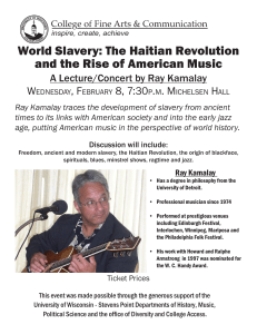 World Slavery: The Haitian Revolution and the Rise of American Music W