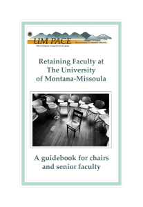 Retaining Faculty at The University of Montana-Missoula A guidebook for chairs