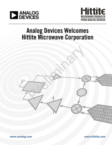 Preliminary Analog Devices Welcomes Hittite Microwave Corporation www.analog.com