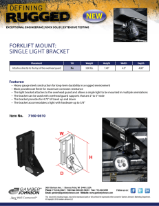 NEW FORKLIFT MOUNT: SINGLE LIGHT BRACKET Features: