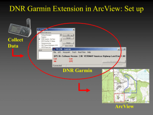 DNR Garmin Extension in ArcView: Set up Collect Data DNR Garmin
