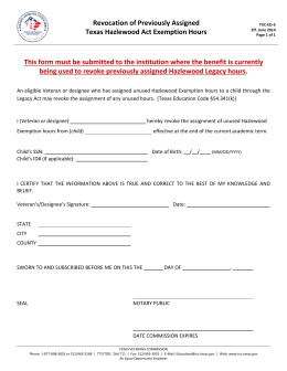 Revocation of Previously Assigned   Texas Hazlewood Act Exemption Hours  This form must be submitted to the institution where the benefit is currently  being used to revoke previously assigned Hazlewood Legacy hours.