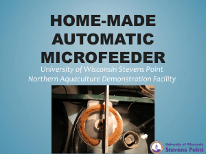HOME-MADE AUTOMATIC MICROFEEDER University of Wisconsin Stevens Point